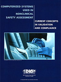 Computerized Systems Used in Nonclinical Safety Assessment