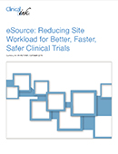 eSource: Reducing Site Workload for Better, Faster, Safer Clinical Trials